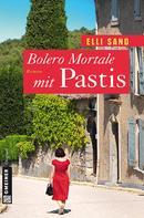 Elli Sand: Bolero Mortale mit Pastis ★★★★