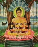 Nils Horn: Buddhismus Grundwissen Band 2