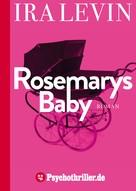 Ira Levin: Rosemarys Baby ★★★★