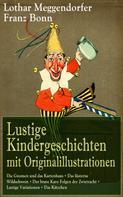 Lothar Meggendorfer: Lustige Kindergeschichten mit Originalillustrationen