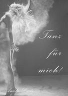 Amélie Durée: Tanz für mich!