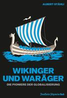 Albert Stähli: Wikinger und Waräger ★★★