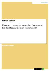 Kostenrechnung als sinnvolles Instrument für das Management in Kommunen?