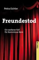 Petra Eichler: Freundestod