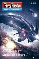 Hubert Haensel: Planetenroman 85 + 86: Odyssee in M 87 / Schach den Cantaro ★★★
