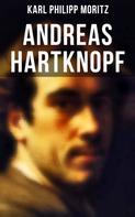 Karl Philipp Moritz: Andreas Hartknopf