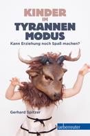 Gerhard Spitzer: Kinder im Tyrannenmodus ★★★★