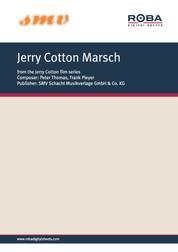 """Jerry Cotton Marsch - Notenausgabe aus dem Film """"Schüsse aus dem Geigenkasten und weitere Jerry-Cotton-Filme"""