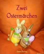 Zwei Ostermärchen