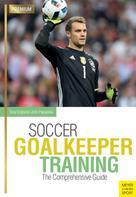 Tony Englund: Soccer Goalkeeper Training