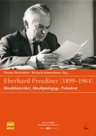 Thomas Hochradner: Eberhard Preußner (1899-1964)