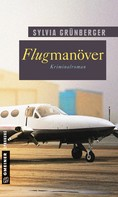 Sylvia Grünberger: Flugmanöver ★★★★