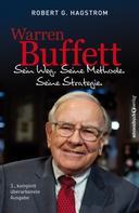 Robert G. Hagstrom: Warren Buffett: Sein Weg. Seine Methode. Seine Strategie. ★★★★★