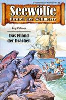 Roy Palmer: Seewölfe - Piraten der Weltmeere 99 ★★★★★