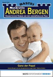 Notärztin Andrea Bergen - Folge 1253 - Ganz der Papa!