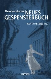 """Theodor Storms """"Neues Gespensterbuch"""" - Beiträge zur Geschichte des Spuks"""