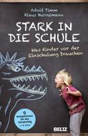 Adolf Timm: Stark in die Schule ★★★