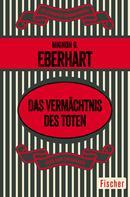 Mignon G. Eberhart: Das Vermächtnis des Toten