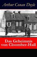 Arthur Conan Doyle: Das Geheimnis von Cloomber-Hall ★★★★★