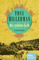 Tony Hillerman: Das goldene Kalb ★★★★