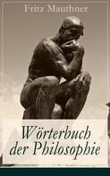 Fritz Mauthner: Wörterbuch der Philosophie