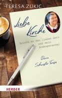 Teresa Zukic: Liebe Kirche...
