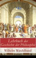 Wilhelm Windelband: Lehrbuch der Geschichte der Philosophie