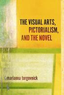Marianna Torgovnick: The Visual Arts, Pictorialism, And The Novel