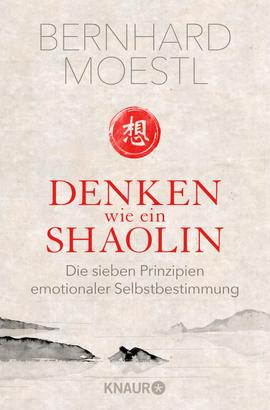 Denken wie ein Shaolin