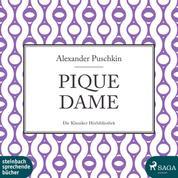 Pique Dame (Ungekürzt)