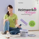 Anja Meyer: Heimwerker-Königin ★★★★