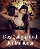 Mala Miller: Das Callgirl und der Millionär ★★★