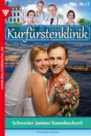 Nina Kayser-Darius: Kurfürstenklinik 17 – Arztroman ★★★★★