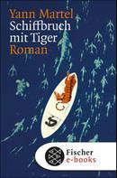 Yann Martel: Schiffbruch mit Tiger ★★★★★