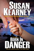 Susan Kearney: Born in Danger
