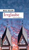 Willi Keller: Irrglaube ★★★