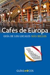 Cafés de Europa - Guía de los locales más bellos