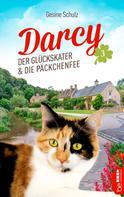 Gesine Schulz: Darcy - Der Glückskater und die Päckchenfee ★★★★