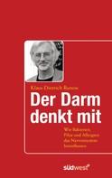 Klaus-Dietrich Runow: Der Darm denkt mit ★★★★