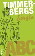 Helge Timmerberg: Timmerbergs Single-ABC ★★★★