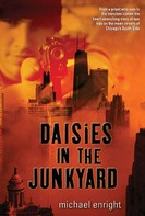 Michael Enright: Daisies in the Junkyard