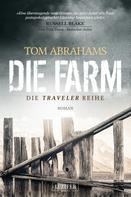 Tom Abrahams: DIE FARM ★★★★