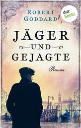 Jäger und Gejagte - Roman