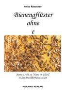 Anke Rittscher: Bienengflüster ohne e