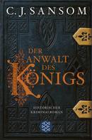 C.J. Sansom: Der Anwalt des Königs ★★★★★