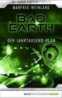 Manfred Weinland: Bad Earth 44 - Science-Fiction-Serie ★★★★