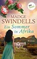 Madge Swindells: Ein Sommer in Afrika ★★★