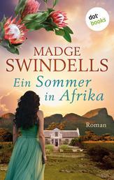 Ein Sommer in Afrika - Roman