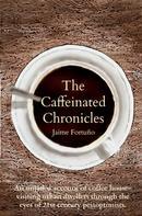 Jaime Fortuño: The Caffeinated Chronicles