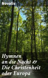 Hymnen an die Nacht & Die Christenheit oder Europa